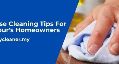 5 Simple House Cleaning Tips For Kuala Lumpur's Homeowners