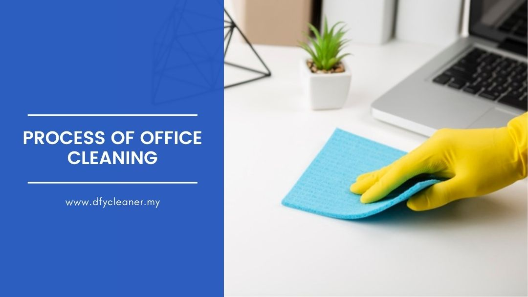 Process of Office Cleaning
