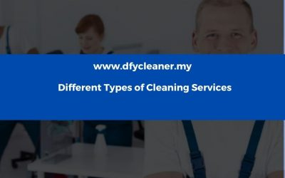 Different Types of Cleaning Services