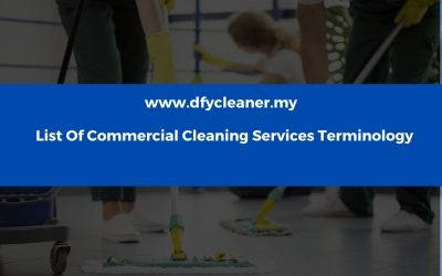 List Of Commercial Cleaning Services Terminology