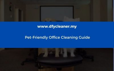 Pet-Friendly Office Cleaning Guide