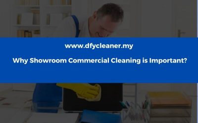 Why Showroom Commercial Cleaning is Important?